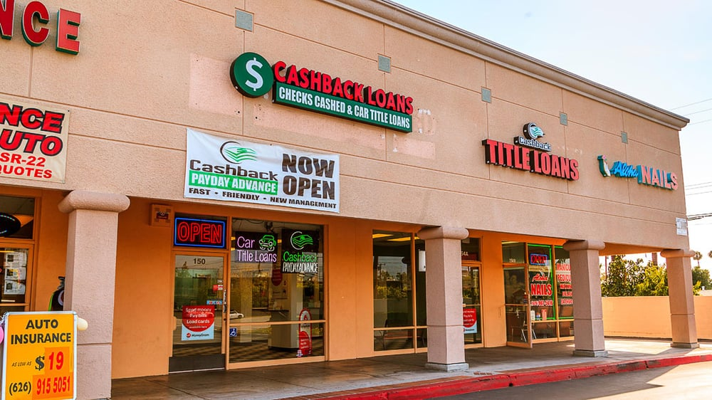 Cashback Loans: 150 W Arrow Hwy, Covina, CA