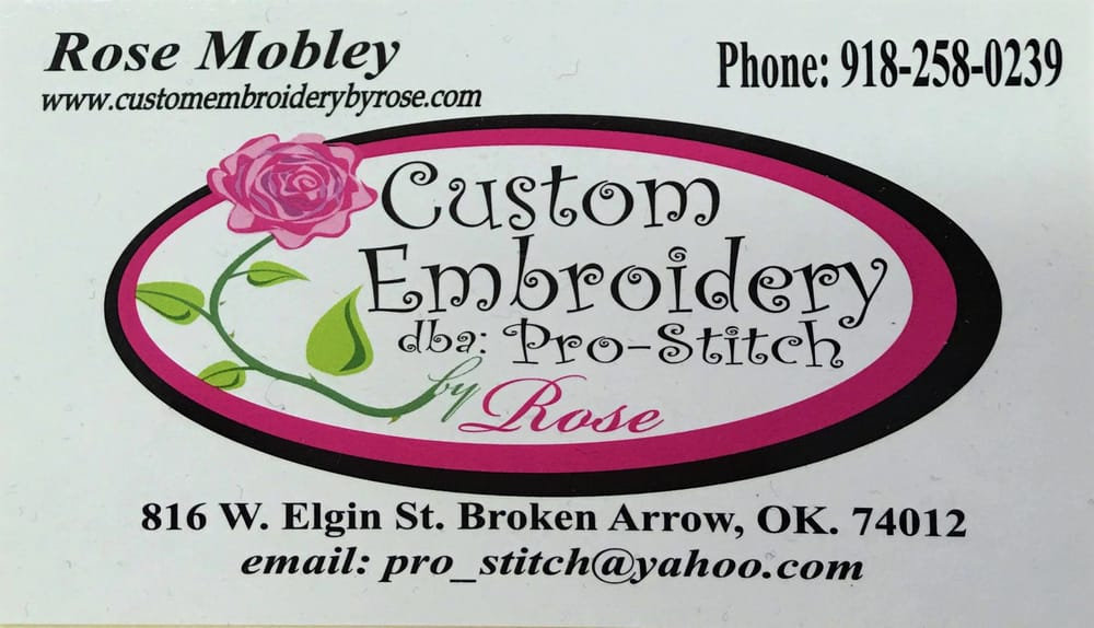 Custom Embroidery by Rose / Pro-Stitch