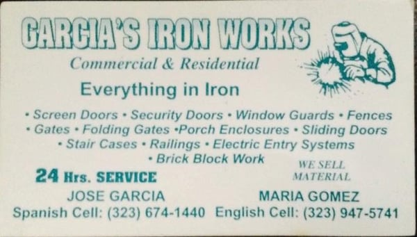 Garcias iron work metal fabricators 9811 maie ave watts los photo of garcias iron work los angeles ca united states business card reheart Images
