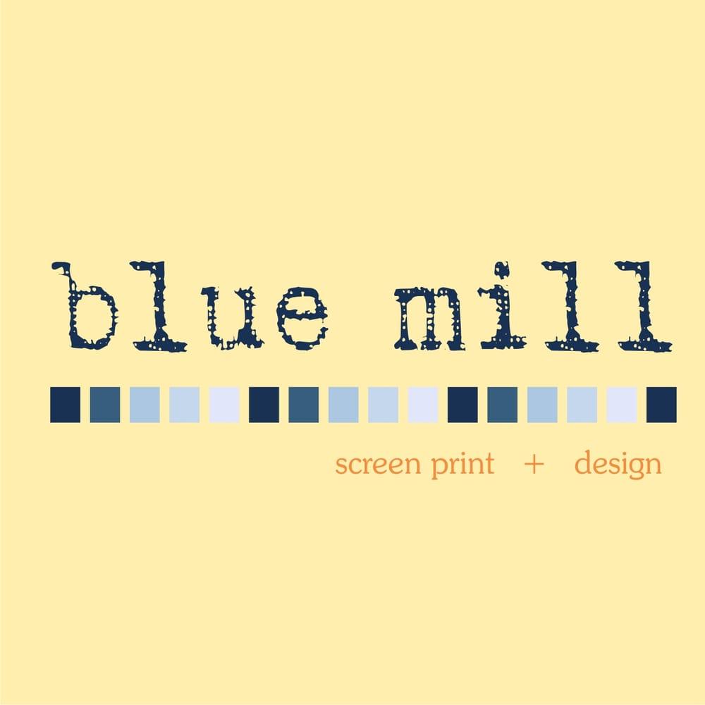 Blue Mill Screen Print & Design