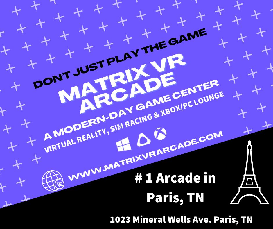 Matrix VR Arcade: 1023 Mineral Wells Ave, Paris, TN