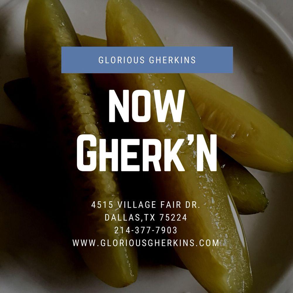Glorious Gherkins
