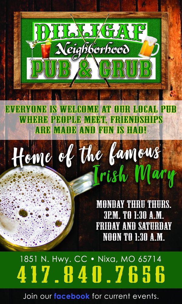 Dilligaf Neighborhood Pub and Grub: 1851 N Hwy Cc, Nixa, MO