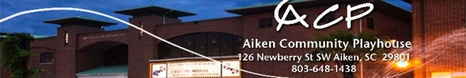 Aiken Community Playhouse: 124 Newberry St NW, Aiken, SC