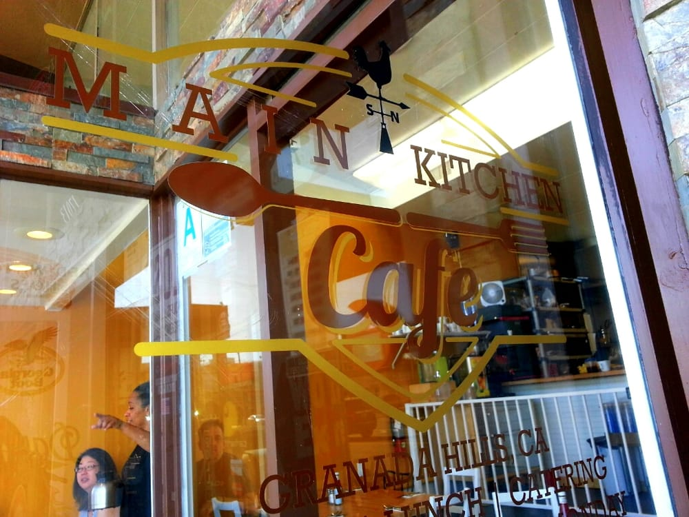 Main Kitchen Cafe Granada Hills Ca