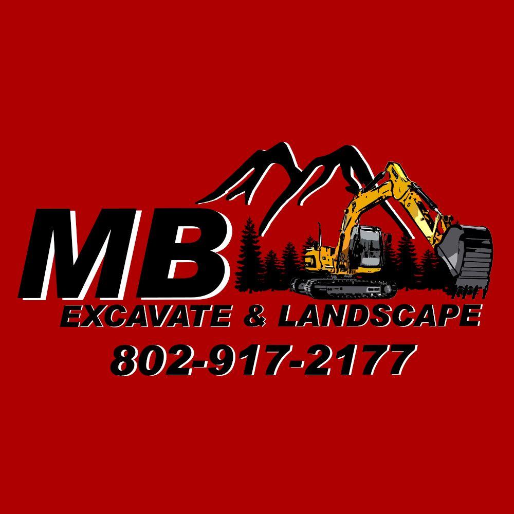 MB Excavate & Landscape: East Barre, VT
