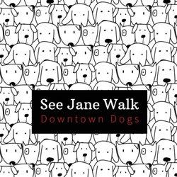See Jane Walk Dogs - 801 West 5th Street, Market District