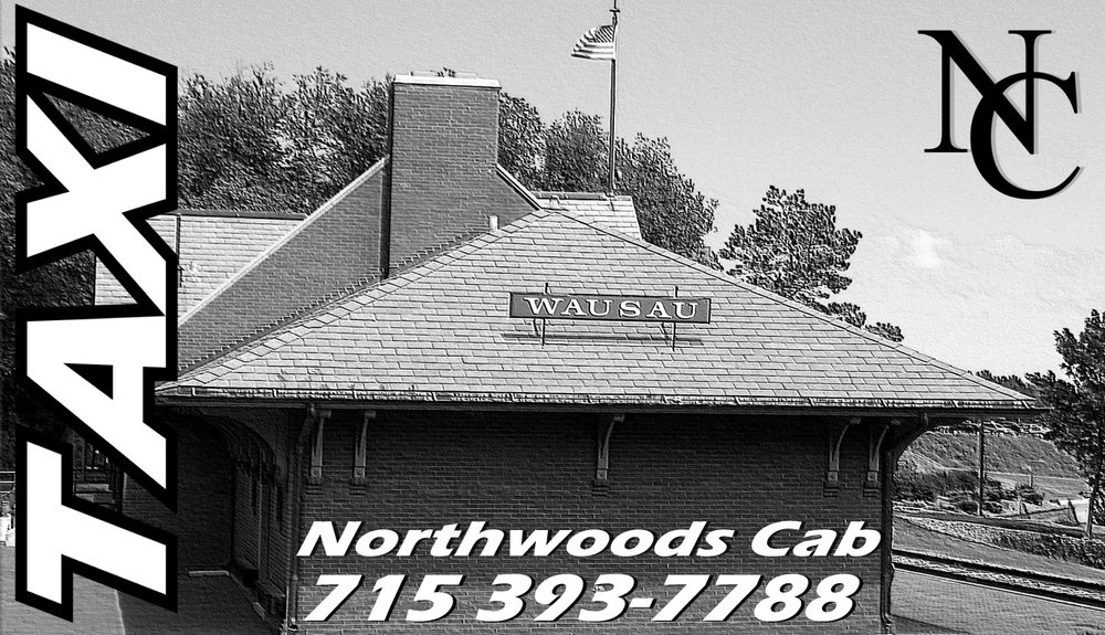 Northwoods Cab: Wausau, WI