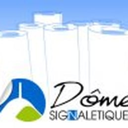 Dome signalétique