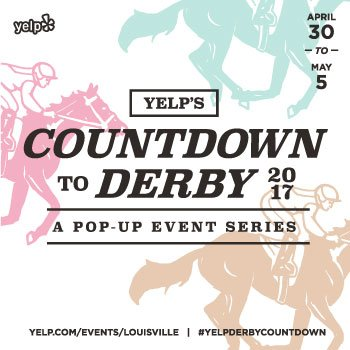 Yelp's Countdown to Derby 2017: A Pop-Up Event Series, Louisville ...