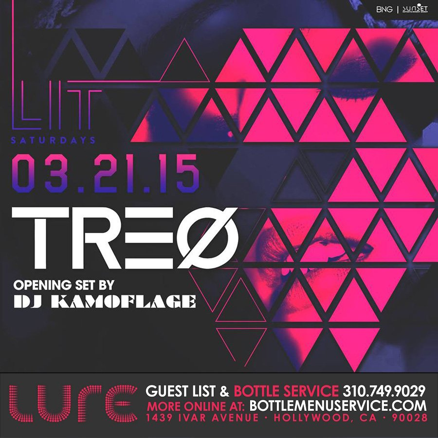 Lure Hollywood LIT Saturdays W TREO On Saturday St March At - Lit design 2015