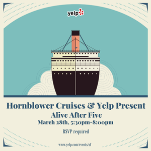 Hornblower Cruises & Yelp Present: Alive After Five!
